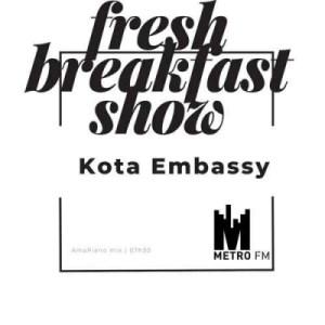 Kota Embassy - Amapiano Mix